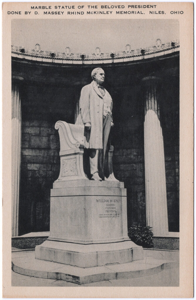 Marble Statue of the Beloved President Done by D. Massey Rind McKinley Memorial, Niles, Ohio (Date Unknown)