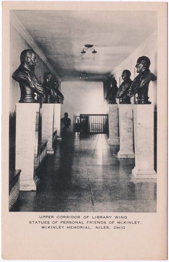 Upper Corridor of Library Wing, Statues of Personal Friends of McKinley, McKinley Memorial, Niles, Ohio (Date Unknown)
